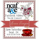 NCAFAE to Sponsor Fairfield Abbey Tea & Concert